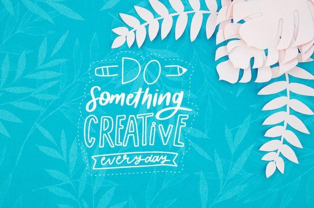 Fai qualcosa di creativo sfondo piante di carta