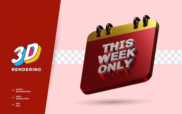 Questa settimana solo giorno evento 3d rende l'illustrazione dell'oggetto