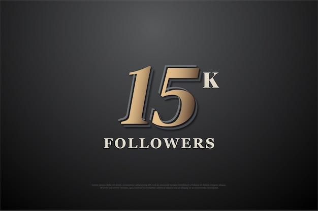 Sfondo follower 15k con numeri marroni e scritte bianche.