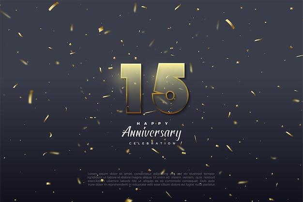 Sfondo del 15 ° anniversario con illustrazione di numeri graduati giallo dorato e numeri con strisce dorate.