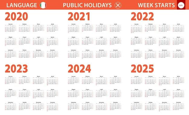 Calendario anno 2020-2025 in lingua italiana, inizio settimana da domenica.