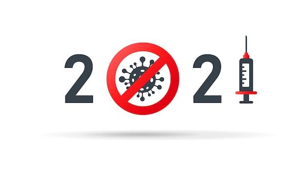 2021 anno libero da covid-19. marchio di vettore. numeri stilizzati. siringa con vaccino. molecola virale