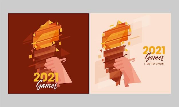 2021 games poster design con mano che tiene mashal olimpico astratto in due opzioni.
