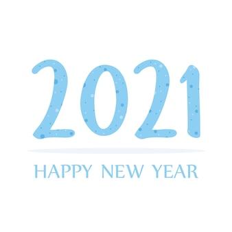 Felice anno nuovo 2021, illustrazione di biglietto di auguri con numeri tratteggiati blu