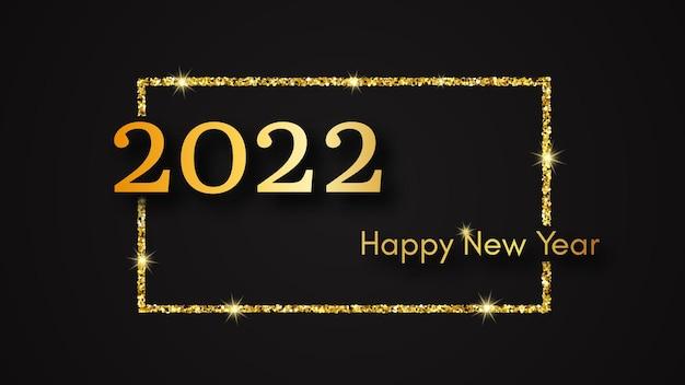 Sfondo di felice anno nuovo 2022. iscrizione in oro in un rettangolo di glitter oro per biglietti di auguri, volantini o poster per le vacanze di natale. illustrazione vettoriale