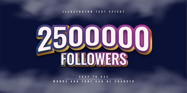 2500000 follower modificabile modello di effetto testo 3d design
