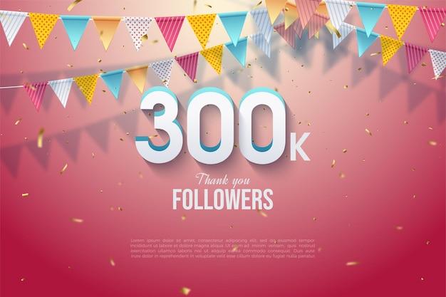 300k seguaci con numeri e bandiera colorata illustrazione.