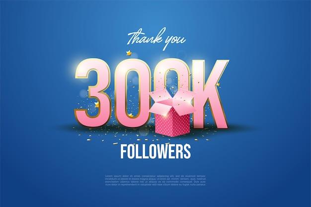 300k follower con numeri e illustrazione della confezione regalo.
