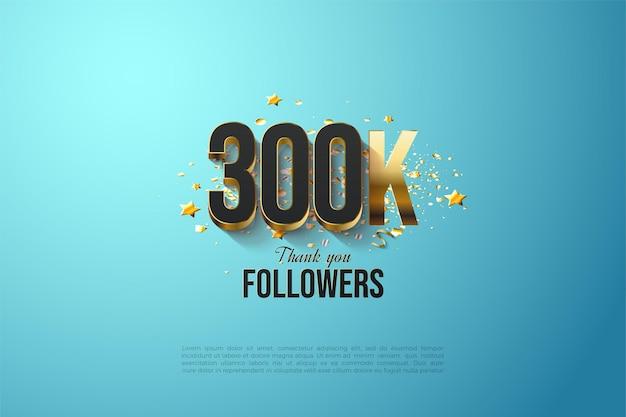 300k seguaci con numeri placcati oro spessi.