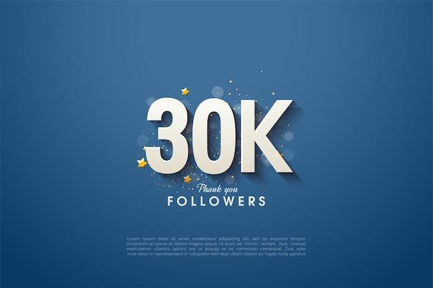 Sfondo di follower 30k con numeri ombreggiati su sfondo blu navy.