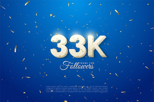 33k follower con numeri bianchi di nuvole spesse