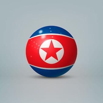 Sfera o sfera di plastica lucida realistica 3d con la bandiera della corea del nord
