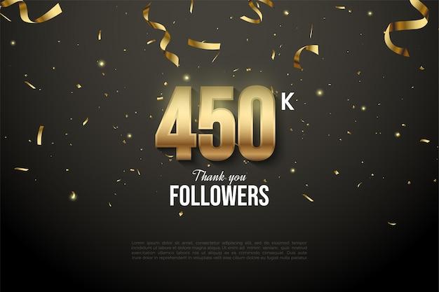 450k follower con numeri di fascia d'oro e drop