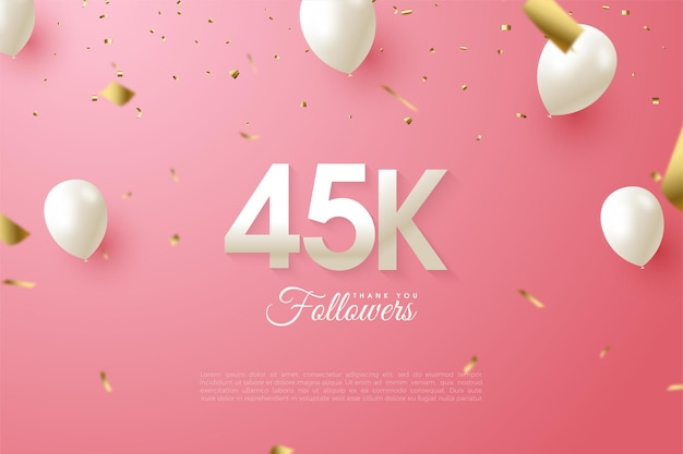 Follower 45k con numeri e palloncino bianco.