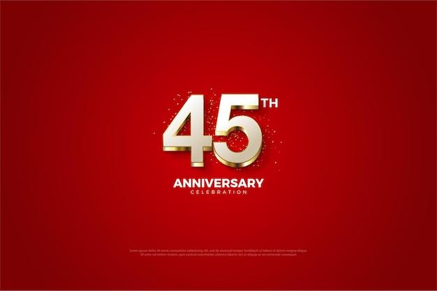 45 ° anniversario con lussuosi numeri placcati in oro.