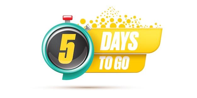 5 giorni per andare modello di progettazione banner