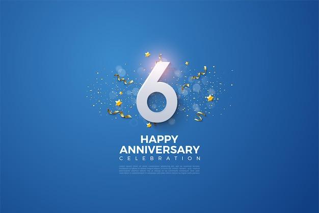 Il 6 ° anniversario.