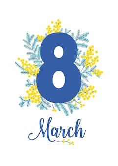 8 marzo biglietto di auguri o modello di cartolina con fiori di mimosa primaverile e foglie verdi su bianco