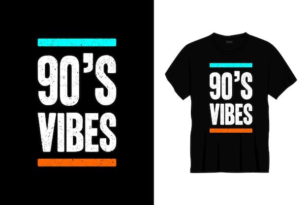 Design della maglietta tipografica di vibrazioni anni '90. stampa, abbigliamento, poster. t-shirt alla moda
