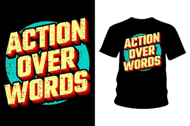 Azione su parole slogan t shirt design tipografia