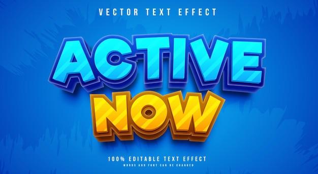 Effetto di testo modificabile in stile attivo ora