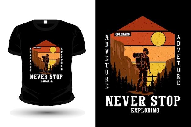 L'avventura non smette mai di esplorare il design della maglietta con illustrazione disegnata a mano