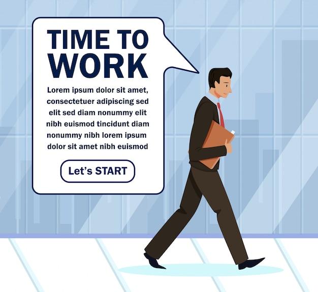 Il poster pubblicitario è scritto time to work.