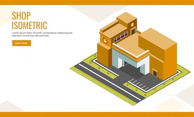 Il poster web pubblicitario o la pagina di destinazione si degnano con il fondo isometrico del negozio di edifici e della vista della via.