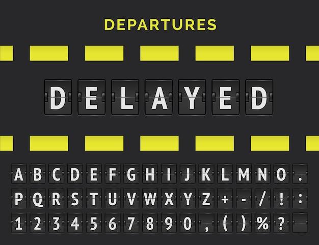 Lavagna a fogli mobili analogica dell'aeroporto che mostra le informazioni di volo dello stato di partenza o di arrivo: in ritardo con l'icona del segno dell'aereo e l'alfabeto.