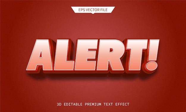 Avviso ed errore 3d effetto di testo modificabile premium