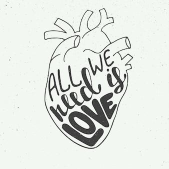 Tutto ciò di cui abbiamo bisogno è amore, citazione scritta disegnata a mano