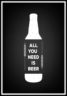 Tutto ciò di cui hai bisogno è la birra - citazione sfondo tipografico Vettore Premium