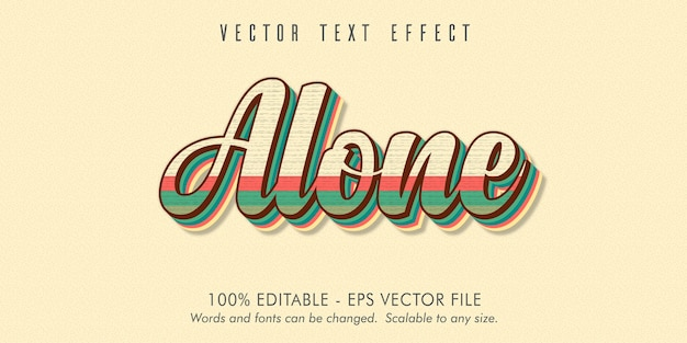 Testo da solo, effetto di testo modificabile in vecchio stile