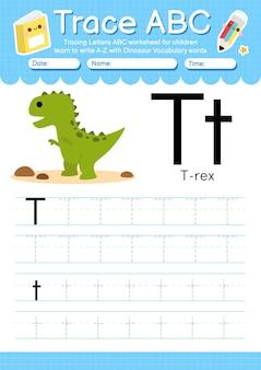 Foglio di lavoro di tracciamento alfabetico con lettera t di vocabolario di dinosauro