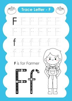 Foglio di lavoro per tracciare l'alfabeto con il vocabolario delle professioni di letter f farmer