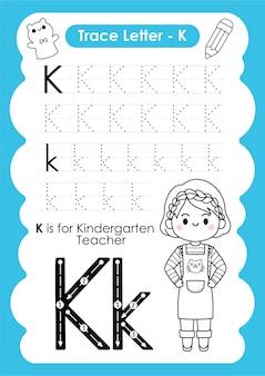 Foglio di lavoro per tracciare l'alfabeto con il vocabolario dell'occupazione di letter kindergarten teacher