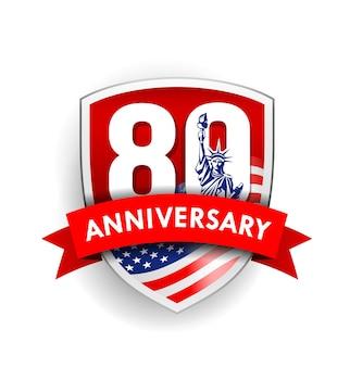 Anniversario ottanta segno con bandiera americana e statua della libertà scudo design sfondo vettore