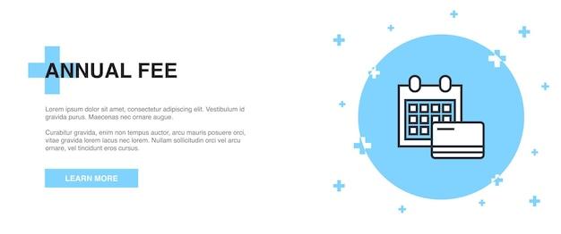 Icona della quota annuale, concetto di modello di contorno banner. disegno dell'illustrazione della linea di tassa annuale