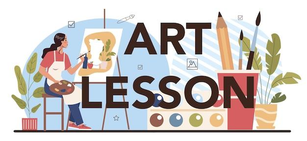 Intestazione tipografica di lezione d'arte. studente in possesso di strumenti artistici che imparano