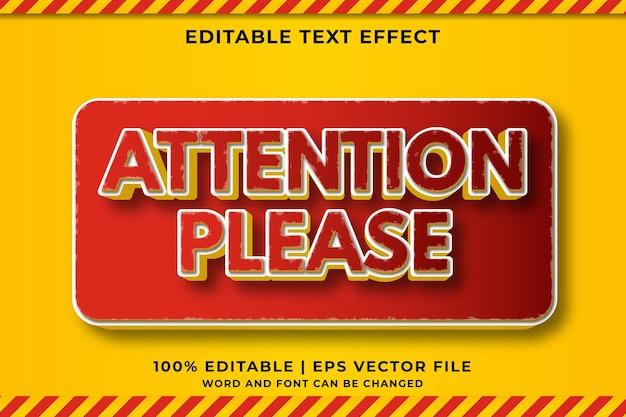 Attenzione per favore effetto testo modificabile in stile modello 3d vettore premium