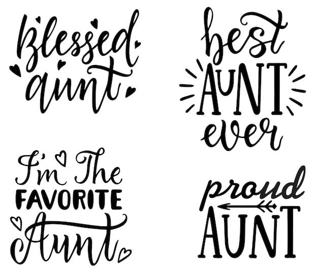 Zia tshirt design mano lettering illustrazione migliore zia mai orgogliosa zia sono la zia preferita