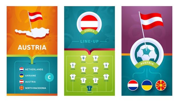 Banner verticale di calcio europeo della squadra dell'austria impostato per i social media. bandiera dell'austria gruppo c con mappa isometrica, bandierina con spilla, calendario delle partite e formazione sul campo di calcio