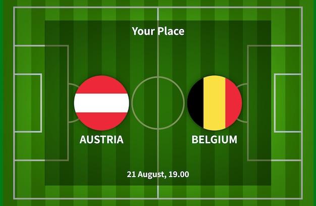 Austria contro belgio football poster match design con bandiera e sfondo del campo di calcio