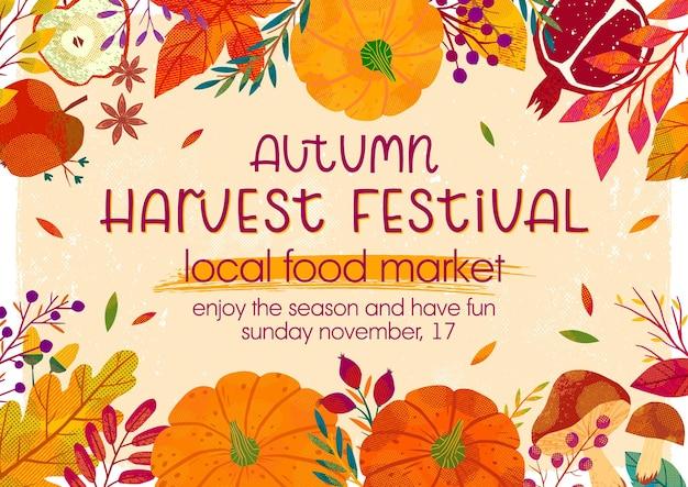 Manifesto del festival del raccolto autunnale con zucche, funghi, rami di albero, mele, melograno, piante, foglie, bacche ed elementi floreali.