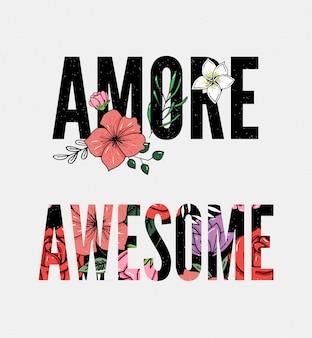 Fantastico slogan amore con fiore