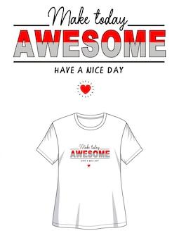 Fantastica maglietta con design tipografico