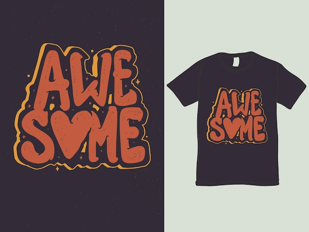Fantastico design della maglietta con parole