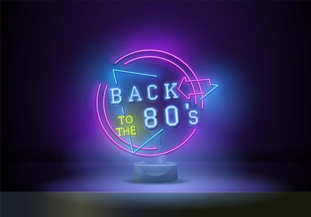 Torna al vettore dell'insegna al neon degli anni '80. insegna al neon del modello di design in stile retrò anni '80, insegna luminosa, insegna al neon, pubblicità luminosa notturna, iscrizione luminosa. illustrazione vettoriale