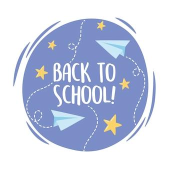 Ritorno a scuola, etichetta di stelle di aerei di carta del fumetto di educazione elementare