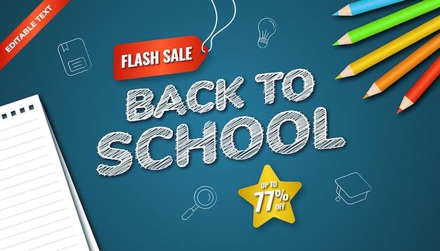 Banner di vendita flash di ritorno a scuola con lavagna blu, colore della matita e carta. effetto di testo modificabile.